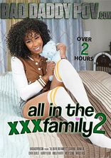 Billiga porrfilmer All In The XXX Family Vol 2
