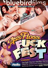 Bluebird Films Ass Floss Fuck Fest
