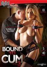 Bound To Cum Vol 3