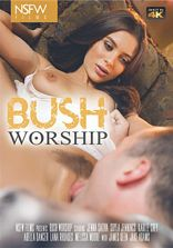 NSFW Films Bush Worship
