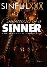 Sinful XXX Confessions Of A Sinner