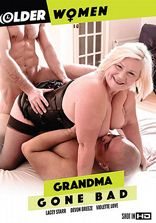 Older Women Grandma Gone Bad