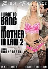 Zero Tolerance I Want To Bang My Mother In Law Vol 2