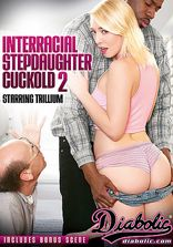 Diabolic Interracial Stepdaughter Cuckold Vol 2