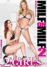 Addicted 2 Girls MILF On MILF Vol 2