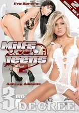 3rd Degree MILFs vs Teens Vol 2 - 2 Disc