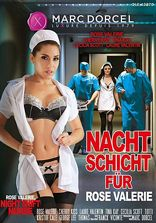 Marc Dorcel Rose Valerie Night Shift Nurse