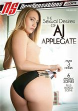 New Sensations The Sexual Desires Of AJ Applegate
