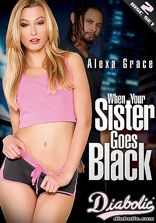 When Your Sister Goes Black - 2 Disc