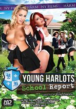 Harmony Young Harlots - School Report